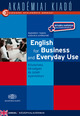 English for Business and Everyday Use (könyv + virtuális melléklet)