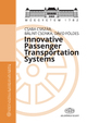 Innovative Passenger Transportation Systems